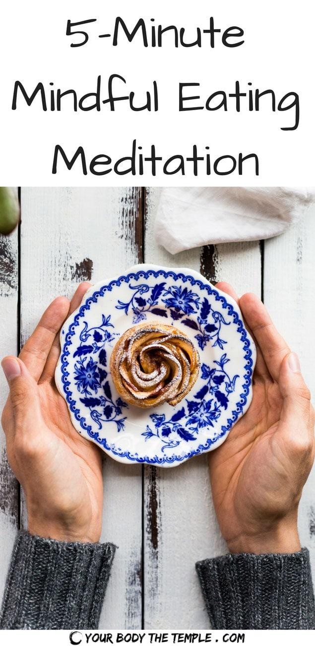 5 minute mindful eating meditation